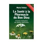 La Santé à la Pharmacie du Bon Dieu Maria Treben
