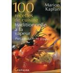 100 recettes de cuisine traditionnelle à la vapeur de Marion Kaplan