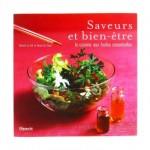 Saveurs Et Bien-être, La Cuisine Aux Huiles Essentielles - Le Foll - Da Costa