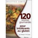 120 recettes gourmandes pour intolérants au gluten par Pénélope Le Fers Dupac