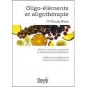 Oligo-éléments et oligothérapie Dr Claude Binet