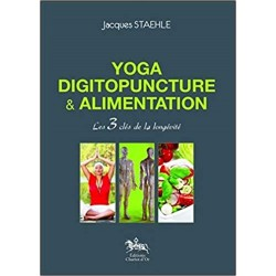Yoga Digitopuncture & Alimentation Jacques Staehle