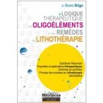 Logique Thérapeuthique des Oligoéléments et des Remèdes
