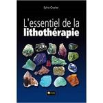 L'essentiel de la lithothérapie Sylvie Crochet