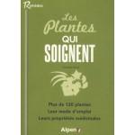 Les plantes qui soignent Danielle Roux