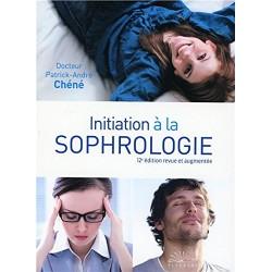 Initiation à la Sophrologie Dr Patrick André Chéné