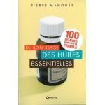 Du bon usage des huiles essentielles. Pierre Manoury