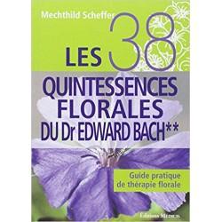 Les 38 quintessences florales du Dr Edward Bach